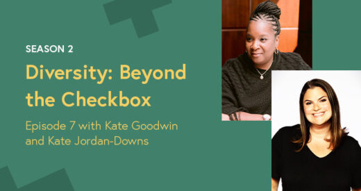 Kate Goodwin and Kate Jordan-Downs headshots in a Diversity: Beyond the Checkbox graphic template.
