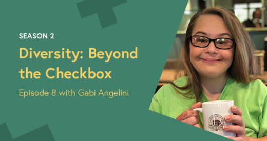 Gabi Angelini headshot in a Diversity: Beyond the Checkbox graphic template.