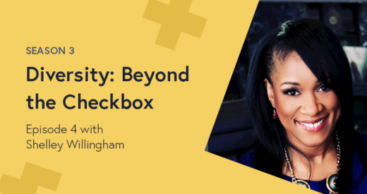 Shelley Willingham headshot on a Diversity: Beyond the Checkbox graphic