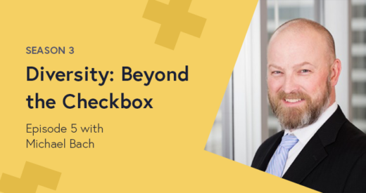 Michael Bach's headshot on a Diversity: Beyond the Checkbox podcast graphic